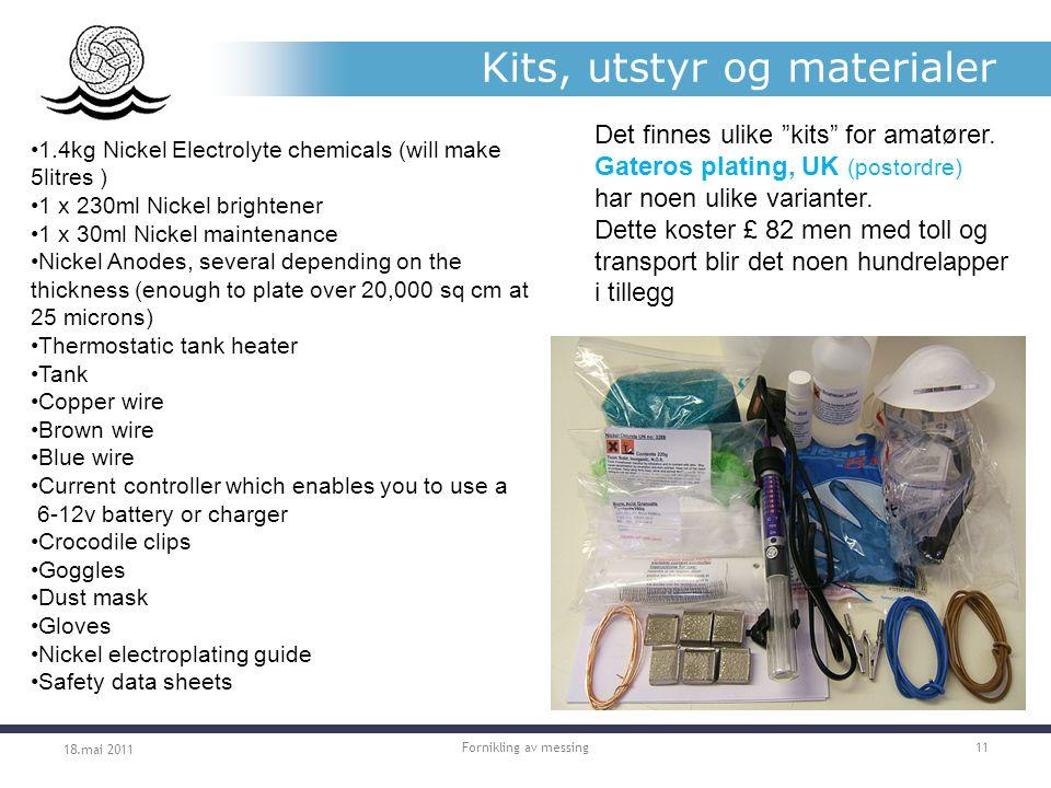 Kits, utstyr og materialer