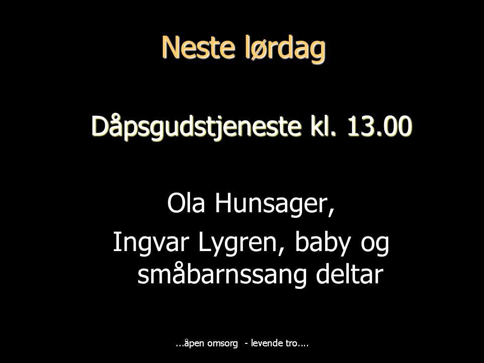 Ingvar Lygren, baby og småbarnssang deltar