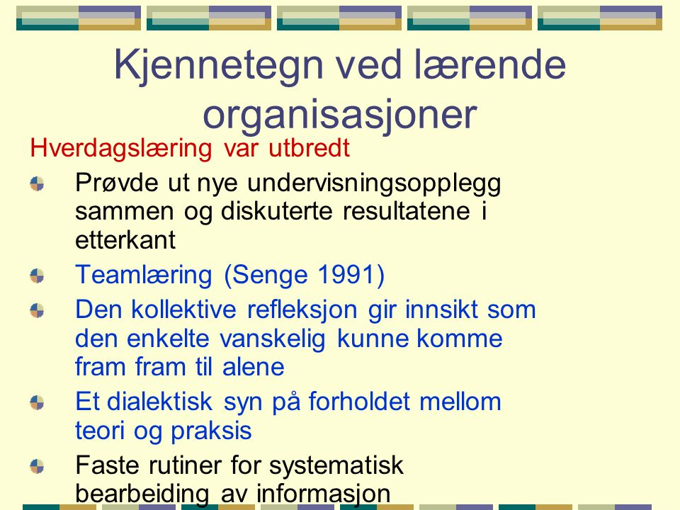 Kjennetegn ved lærende organisasjoner