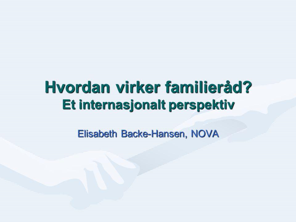 Hvordan virker familieråd Et internasjonalt perspektiv
