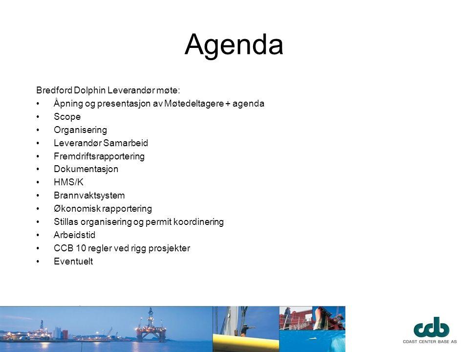 Agenda Bredford Dolphin Leverandør møte: