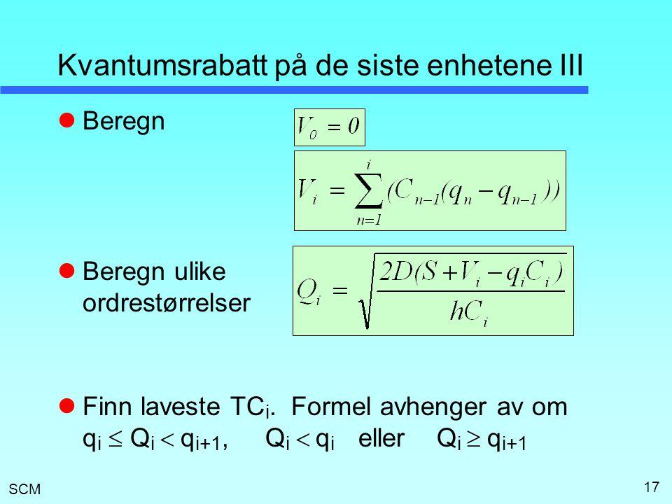 Kvantumsrabatt på de siste enhetene III