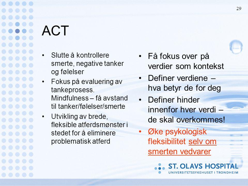 ACT Få fokus over på verdier som kontekst