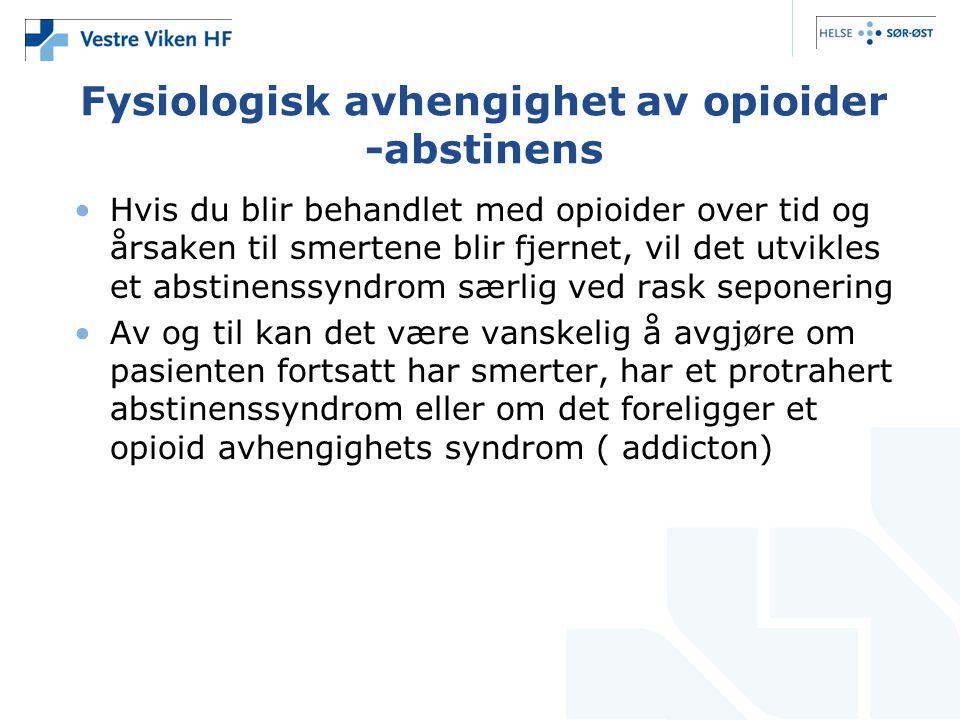 Fysiologisk avhengighet av opioider -abstinens