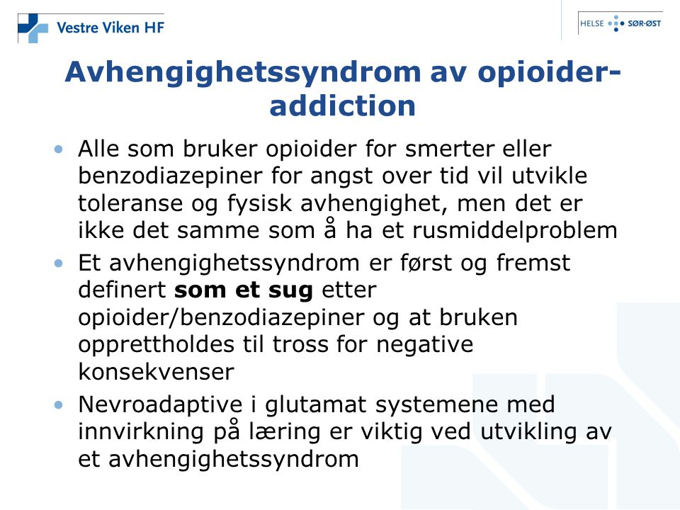 Avhengighetssyndrom av opioider-addiction