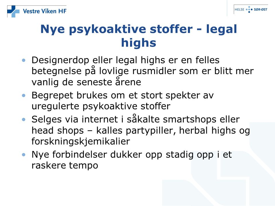 Nye psykoaktive stoffer - legal highs