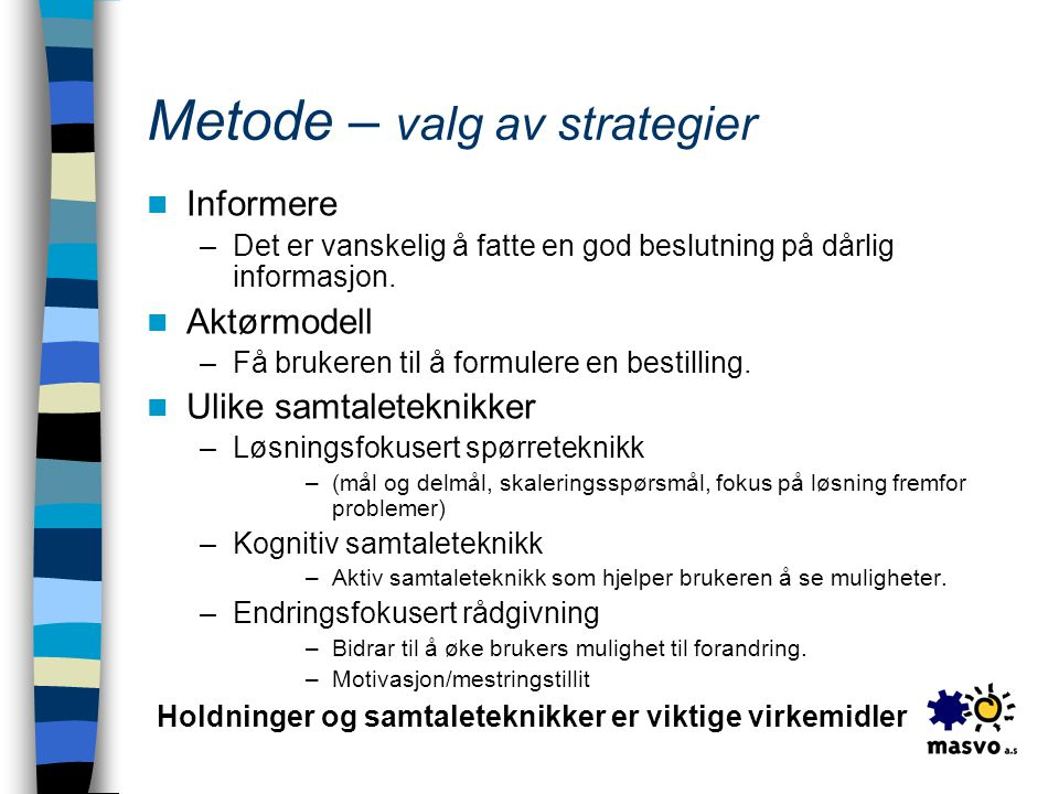 Metode – valg av strategier