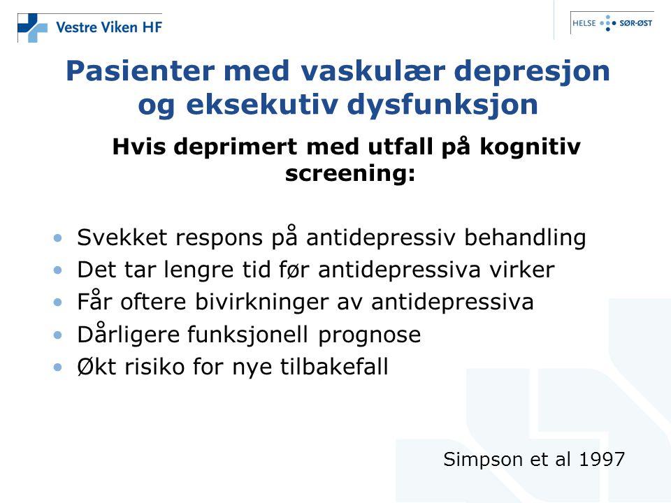 Pasienter med vaskulær depresjon og eksekutiv dysfunksjon