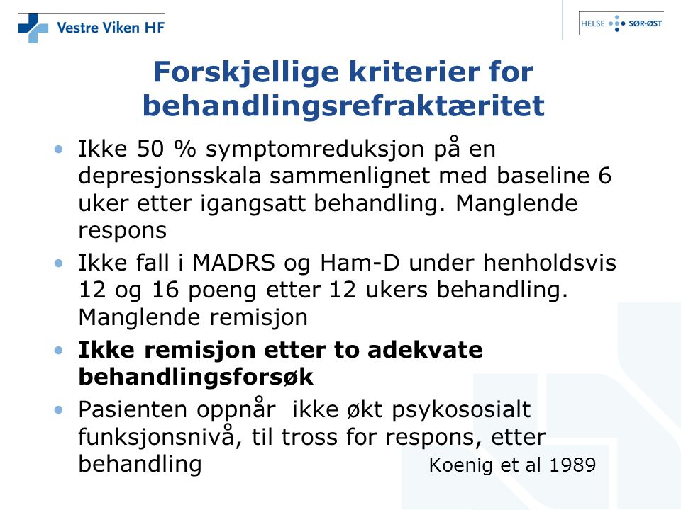 Forskjellige kriterier for behandlingsrefraktæritet