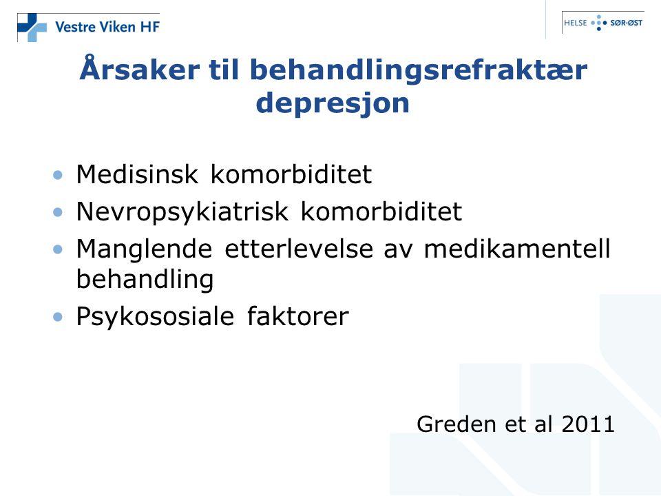 Årsaker til behandlingsrefraktær depresjon