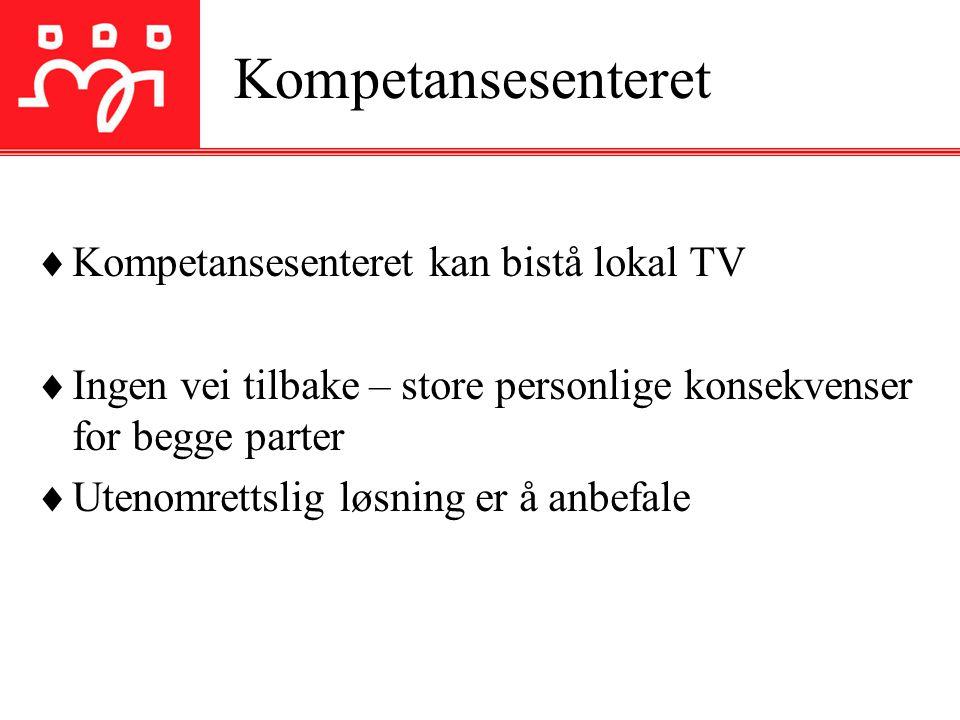 Kompetansesenteret Kompetansesenteret kan bistå lokal TV