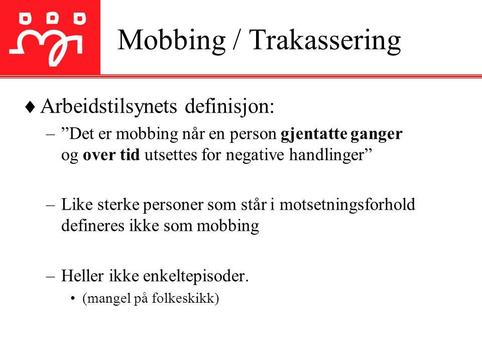 Mobbing / Trakassering
