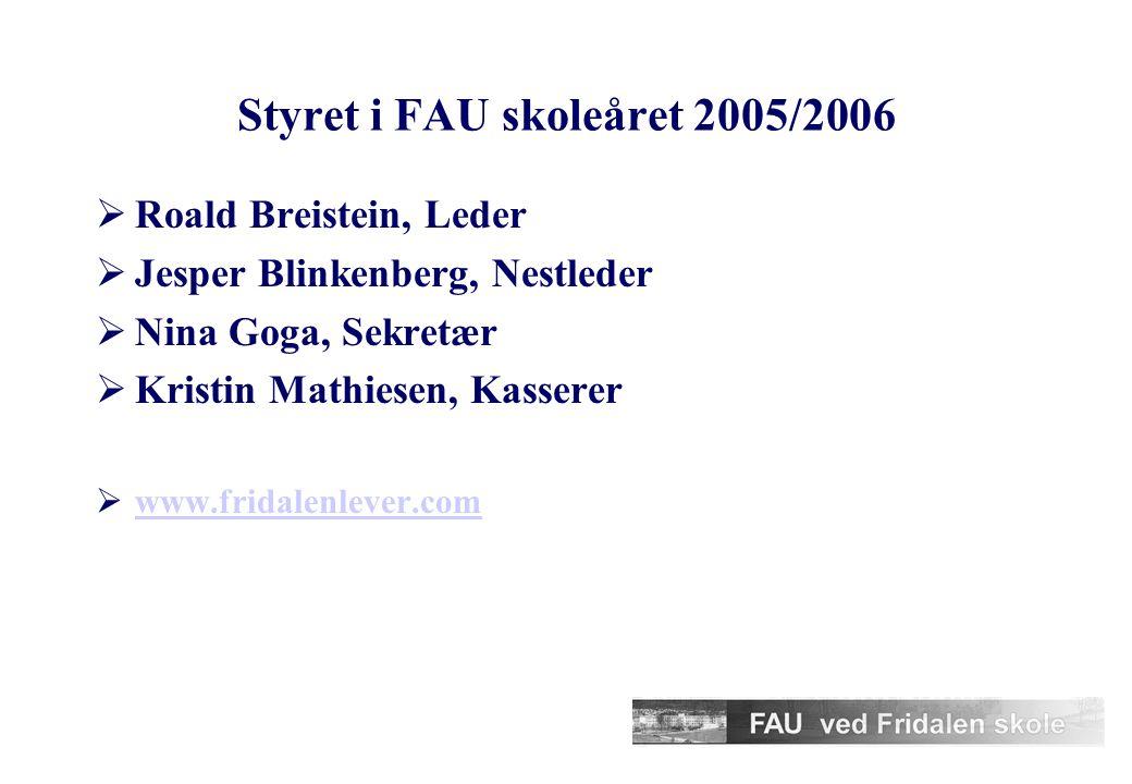 Styret i FAU skoleåret 2005/2006