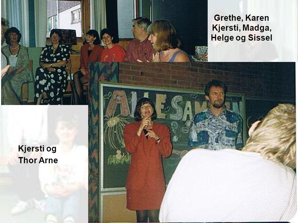 Grethe, Karen Kjersti, Madga, Helge og Sissel