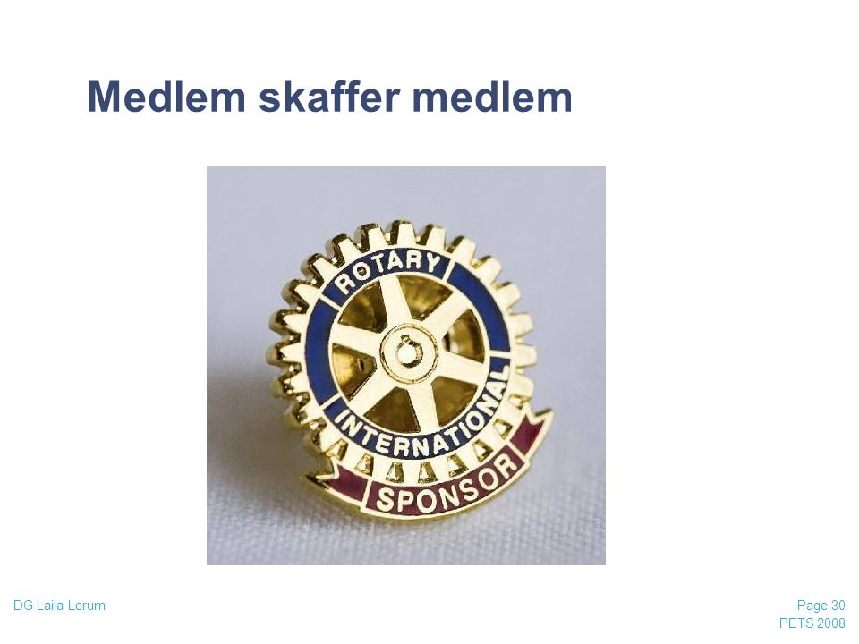 03/04/2017 Medlem skaffer medlem DG Laila Lerum PETS 2008