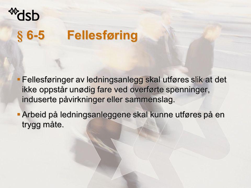 § 6-5 Fellesføring