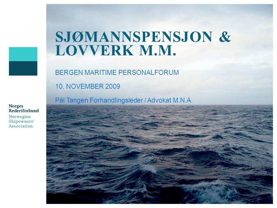 SJØMANNSPENSJON & LOVVERK M.M.