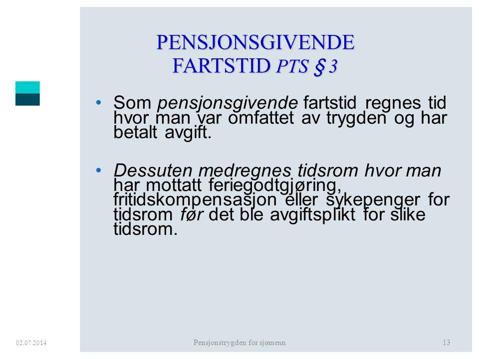 PENSJONSGIVENDE FARTSTID PTS § 3