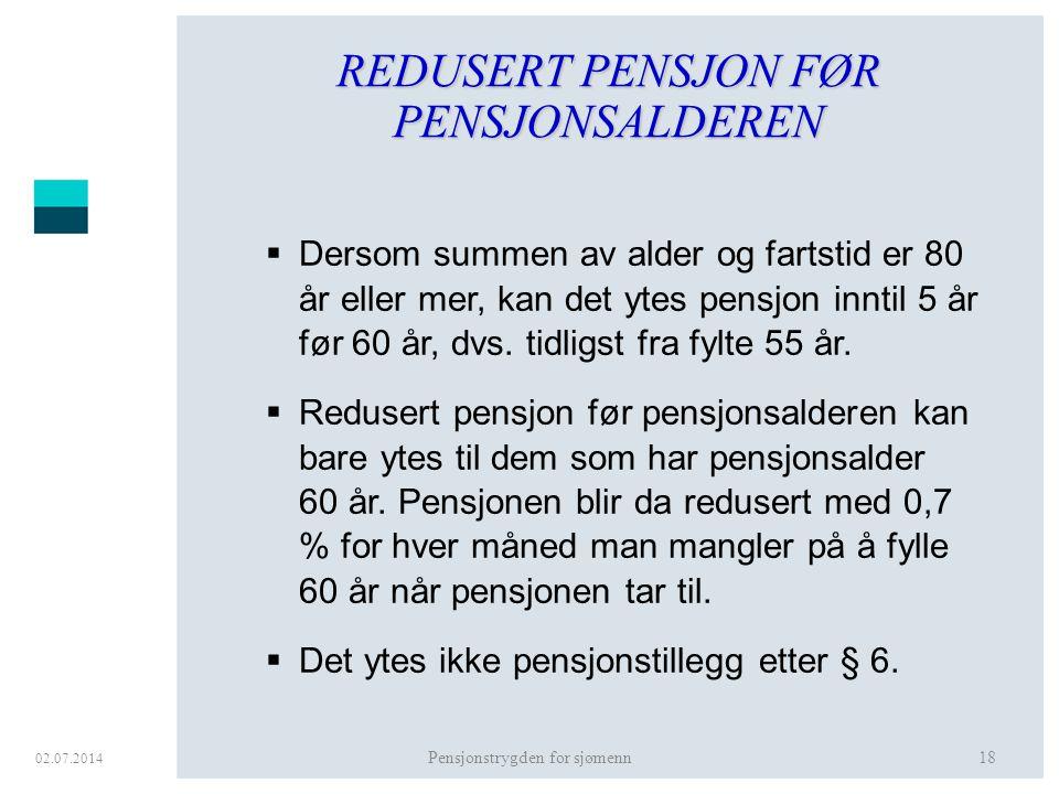 REDUSERT PENSJON FØR PENSJONSALDEREN