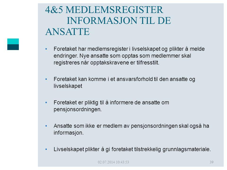 4&5 MEDLEMSREGISTER INFORMASJON TIL DE ANSATTE