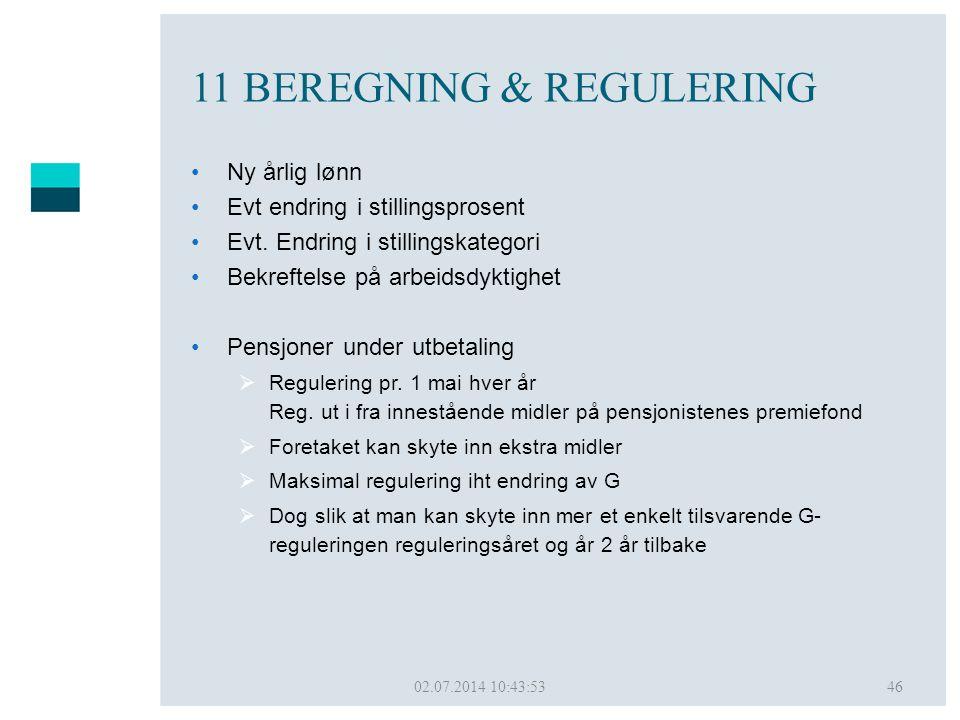 11 BEREGNING & REGULERING