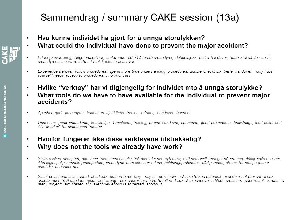 Sammendrag / summary CAKE session (13a)