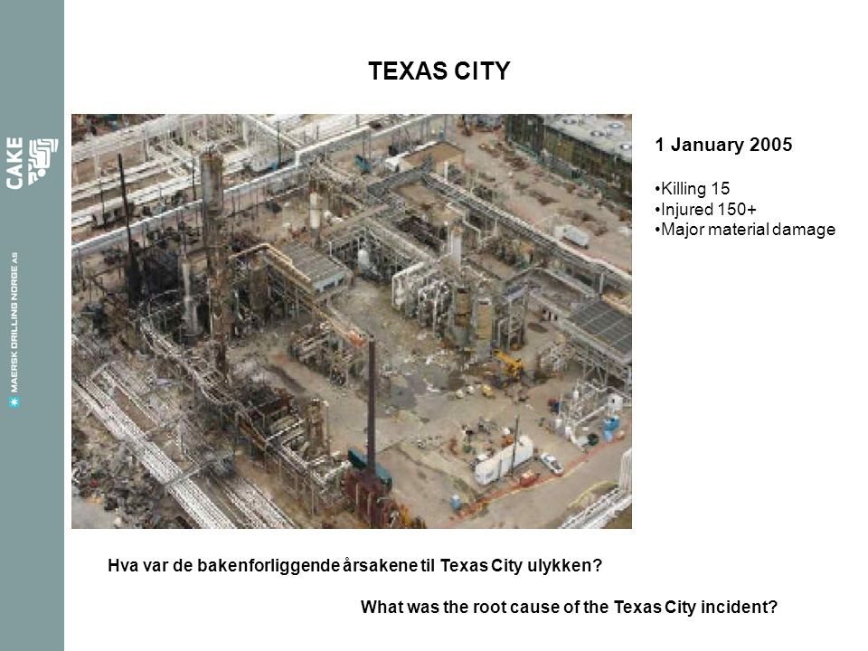 TEXAS CITY 1 January 2005 Killing 15 Injured 150+