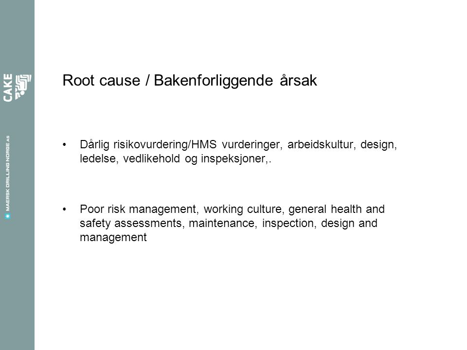 Root cause / Bakenforliggende årsak