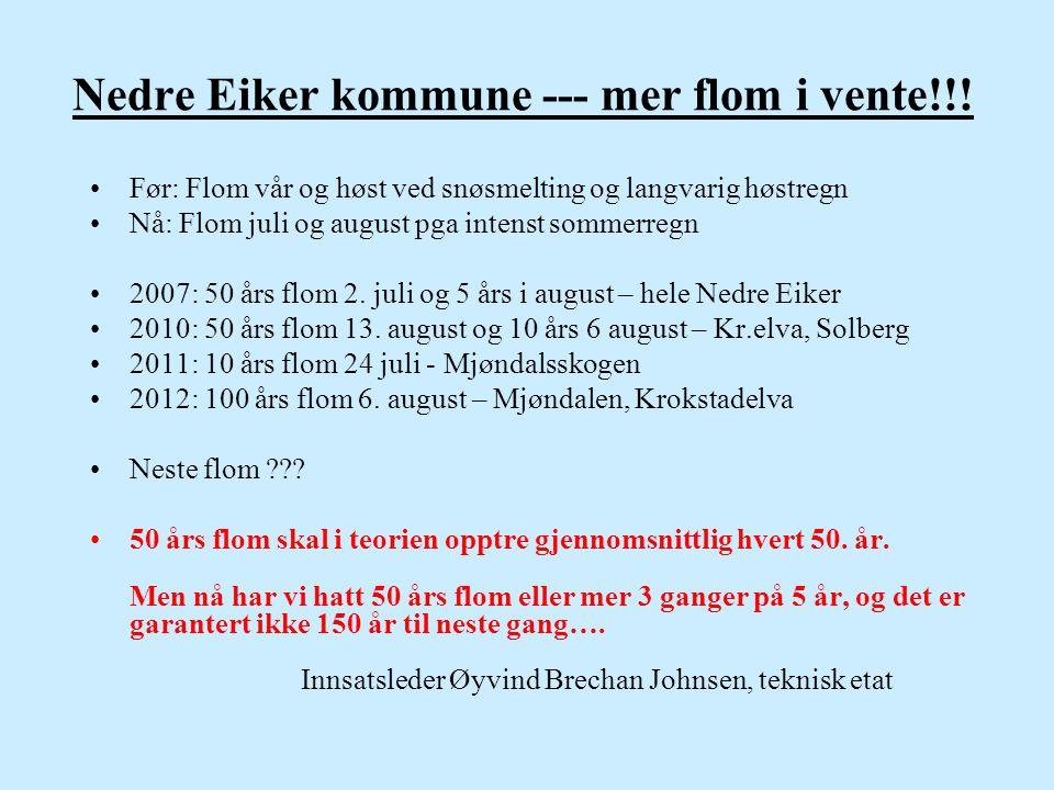 Nedre Eiker kommune --- mer flom i vente!!!