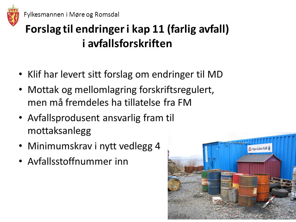 Forslag til endringer i kap 11 (farlig avfall) i avfallsforskriften