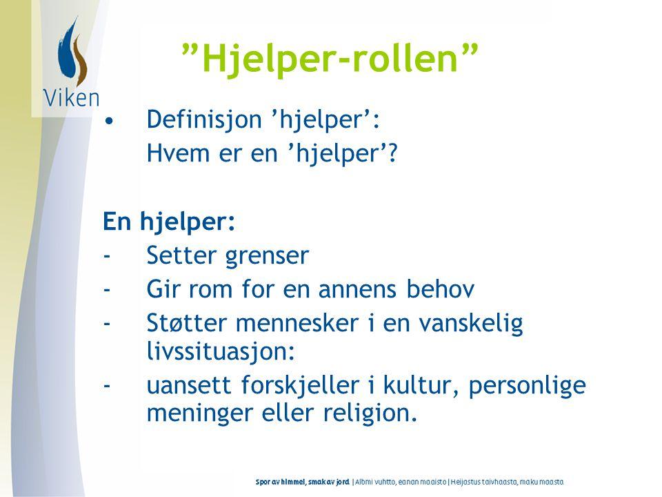 Hjelper-rollen Definisjon 'hjelper': Hvem er en 'hjelper'