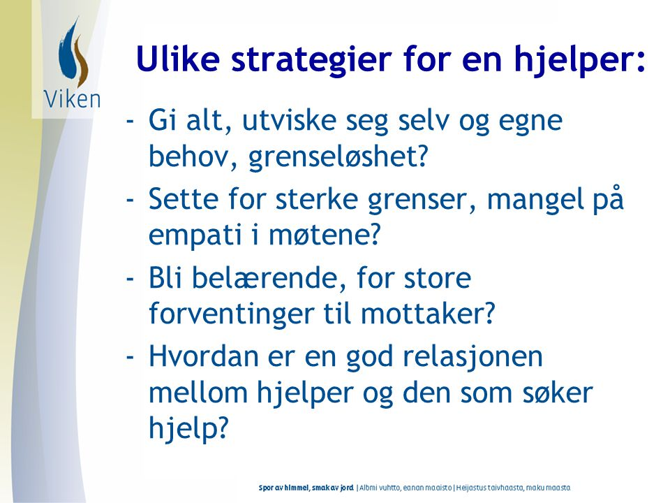 Ulike strategier for en hjelper: