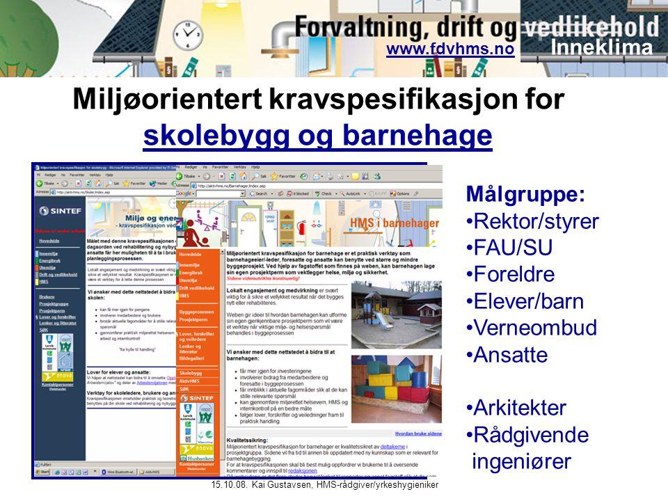 Miljøorientert kravspesifikasjon for skolebygg og barnehage