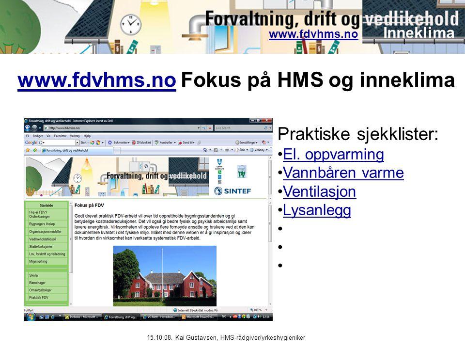 www.fdvhms.no Fokus på HMS og inneklima