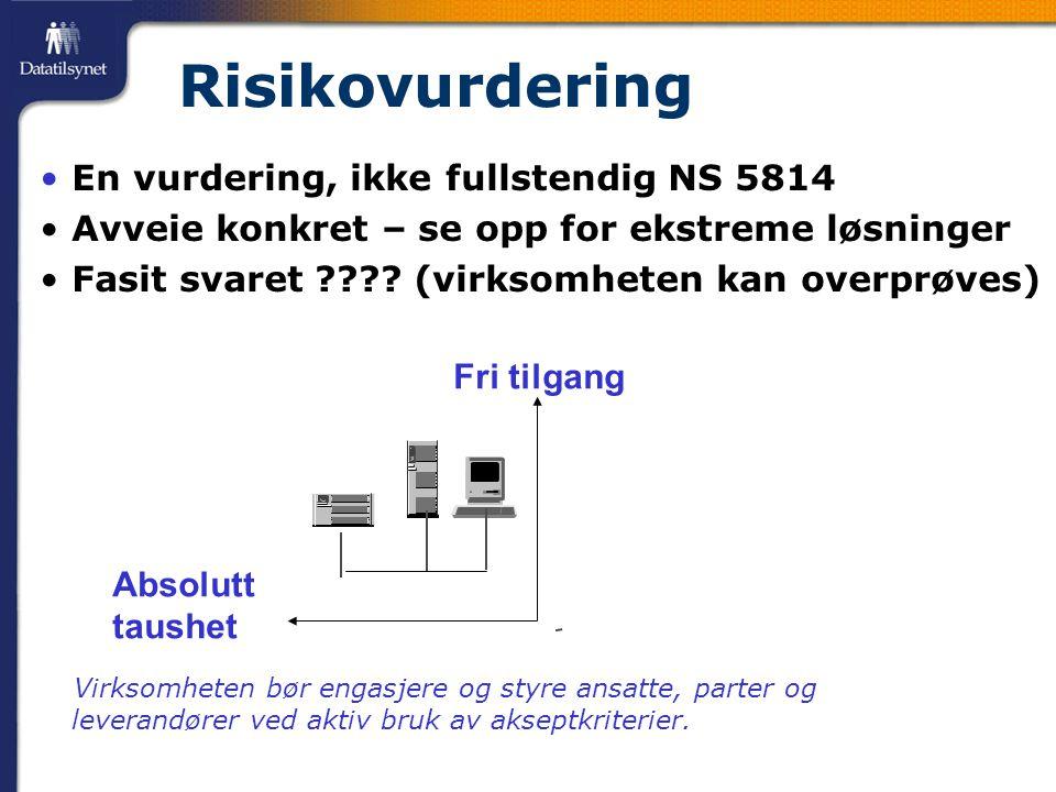 Risikovurdering En vurdering, ikke fullstendig NS 5814