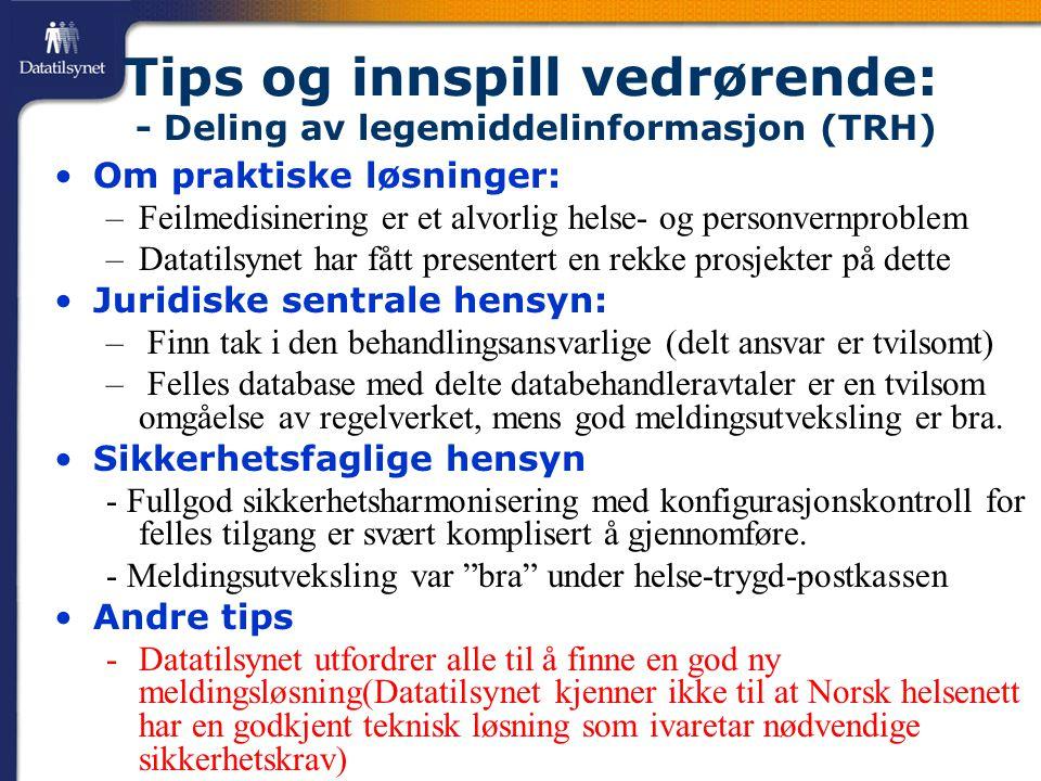 Tips og innspill vedrørende: - Deling av legemiddelinformasjon (TRH)