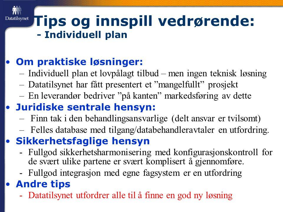 Tips og innspill vedrørende: - Individuell plan