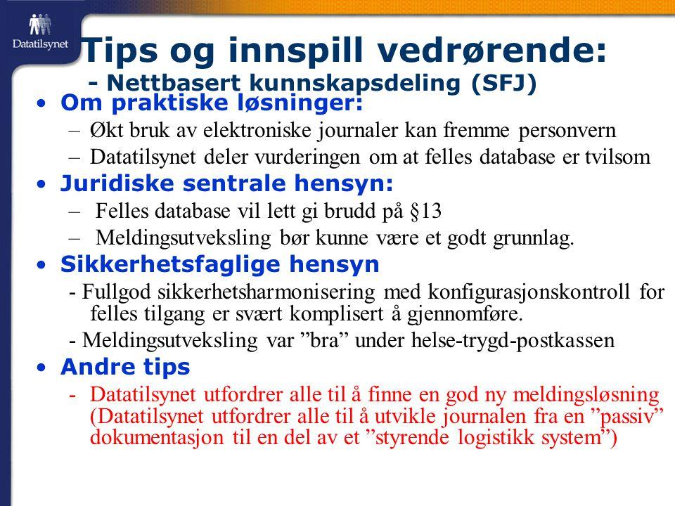 Tips og innspill vedrørende: - Nettbasert kunnskapsdeling (SFJ)