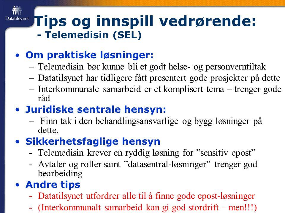 Tips og innspill vedrørende: - Telemedisin (SEL)