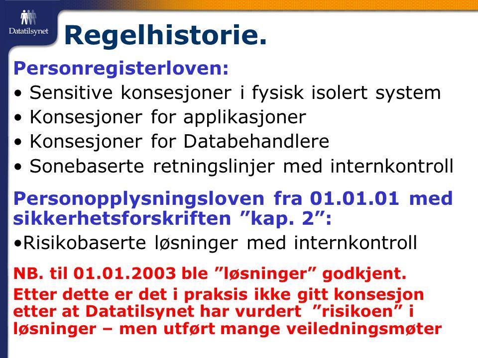 Regelhistorie. Personregisterloven: