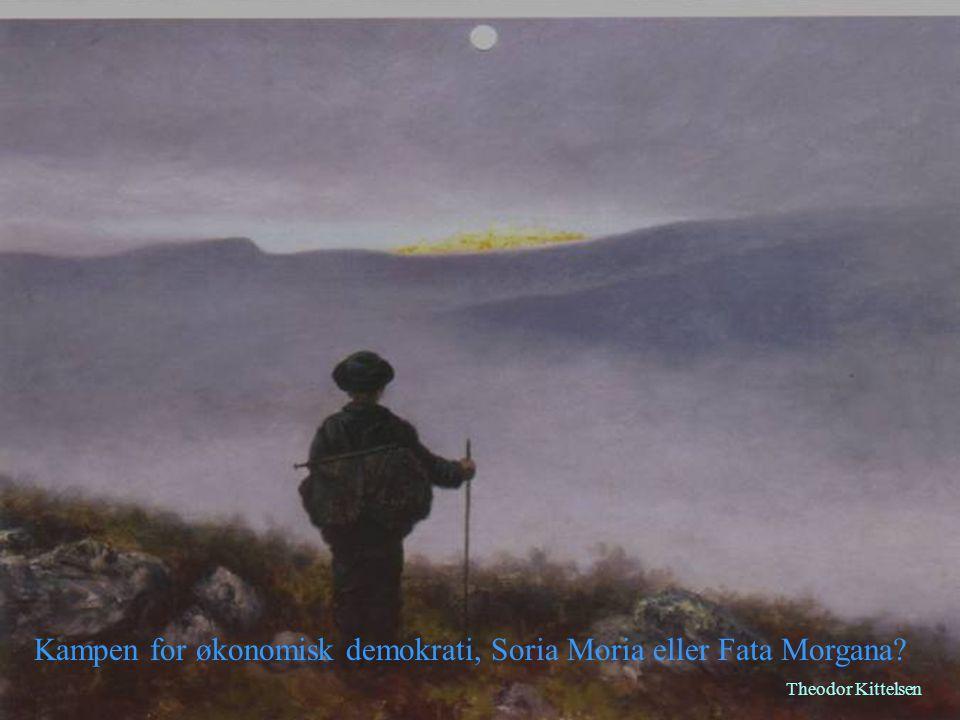 Kampen for økonomisk demokrati, Soria Moria eller Fata Morgana