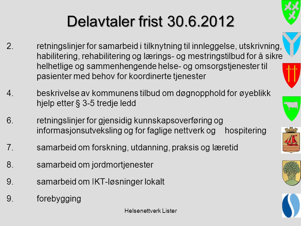 Delavtaler frist 30.6.2012