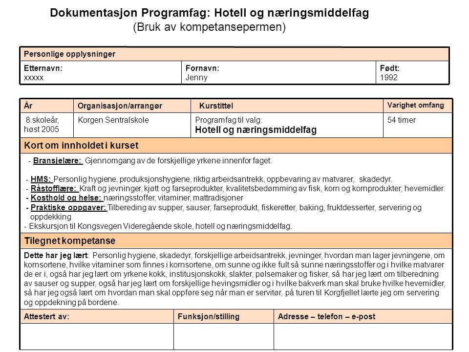 Dokumentasjon Programfag: Hotell og næringsmiddelfag