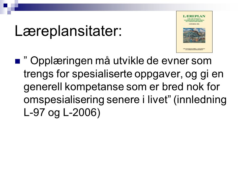 Læreplansitater: