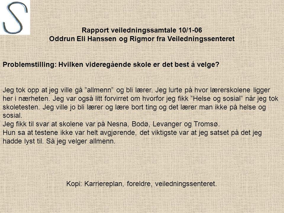 Rapport veiledningssamtale 10/1-06
