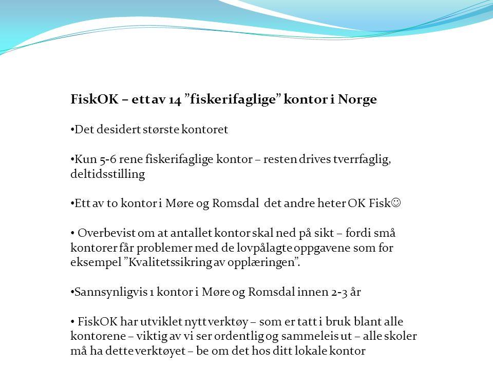 FiskOK – ett av 14 fiskerifaglige kontor i Norge