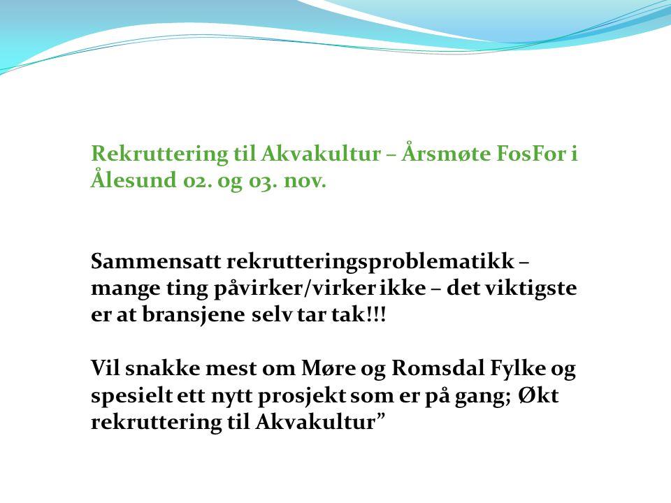 Rekruttering til Akvakultur – Årsmøte FosFor i Ålesund 02. og 03. nov.