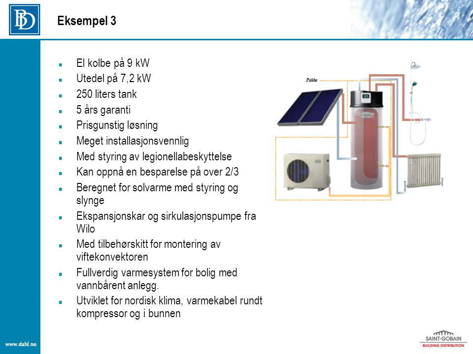 Eksempel 3 El kolbe på 9 kW Utedel på 7,2 kW 250 liters tank
