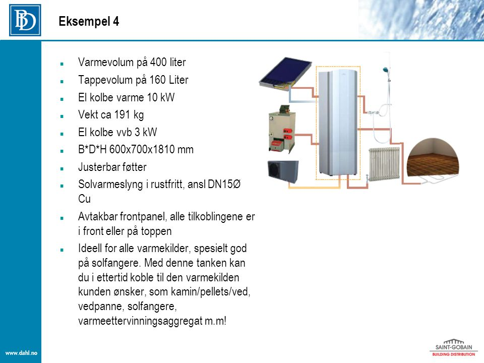 Eksempel 4 Varmevolum på 400 liter Tappevolum på 160 Liter