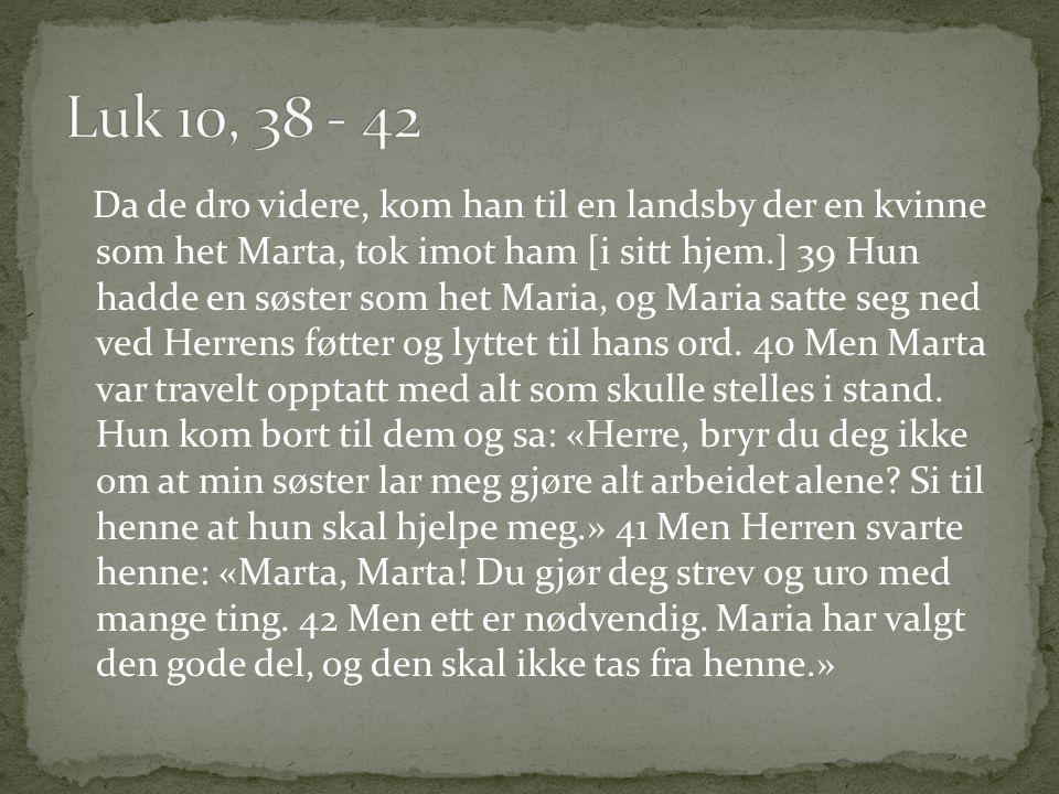 Luk 10, 38 - 42